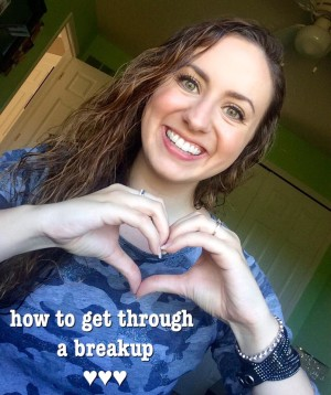 how to get through a breakup
